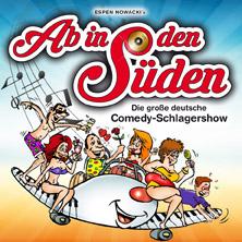 Ab In Den Süden Die Große Deutsche Comedy Schlagershow Karten