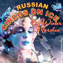 Russian Circus on Ice: Ein Winterm?rchen