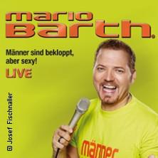 Mario Barth: M?nner sind bekloppt, aber sexy!
