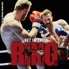 Get In The Ring - Tickets