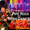 World of Pipe Rock and Irish Dance