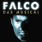 Falco - Das Musical -