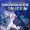 Russian Circus on Ice: Snow Queen on Ice