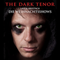 The Dark Tenor: Nightfall Symphony - Laut & Akustisch